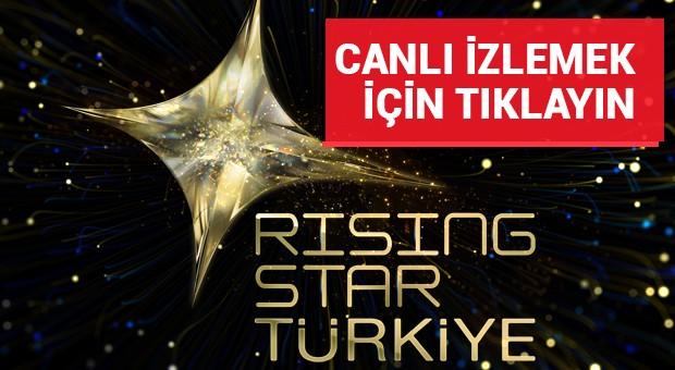 Rising Star Türkiye'yi canlı izlemek için tıklayın!
