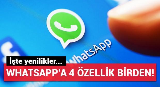 WhatsApp güncellendi, hangi özellikler geldi?