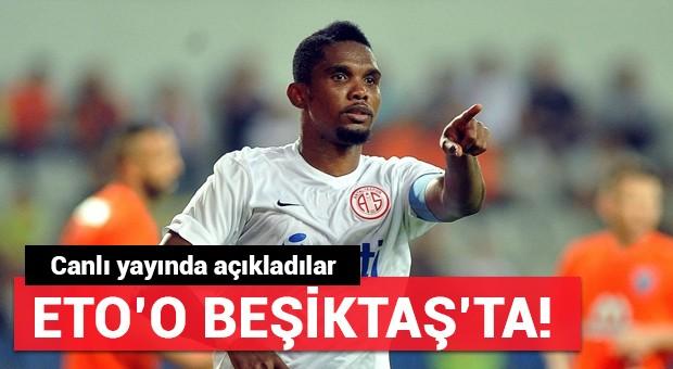 Canlı yayında flaş iddia! 'Eto'o Beşiktaş'ta'