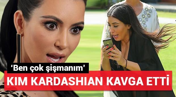 Kim Kardashian kavga etti!