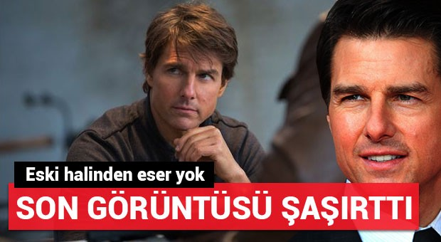 Tom Cruise bu görüntüsüyle şaşırttı