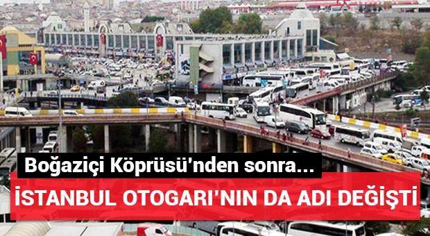 İstanbul Otogarı'nın adı değişti!