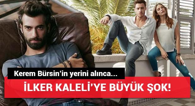 İlker Kaleli'ye şok! Kerem Bürsin'in yerini alınca...