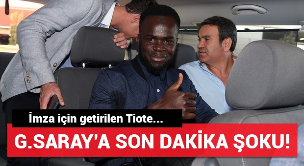 Galatasaray'a son dakika şoku! İmza için getirilen Tiote...