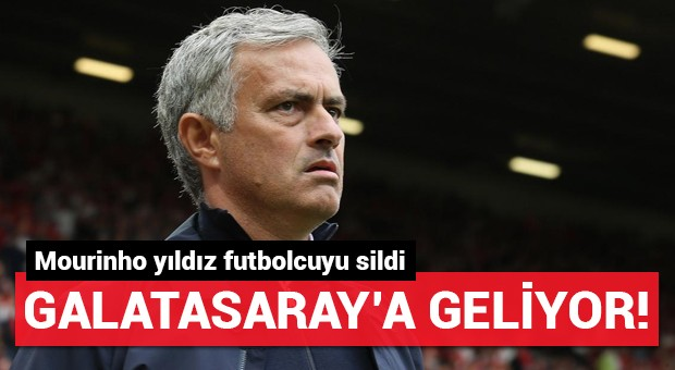 Mourinho sildi, Galatasaray'a geliyor!