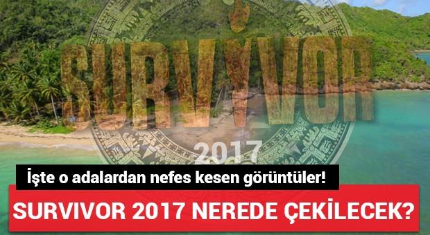 Survivor 2017 nerede çekilecek?