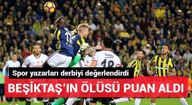 Spor yazarları Fenerbahçe-Beşiktaş derbisini değerlendirdi!