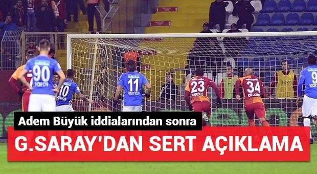 Adem Büyük iddialarından sonra Galatasaray'dan sert açıklama