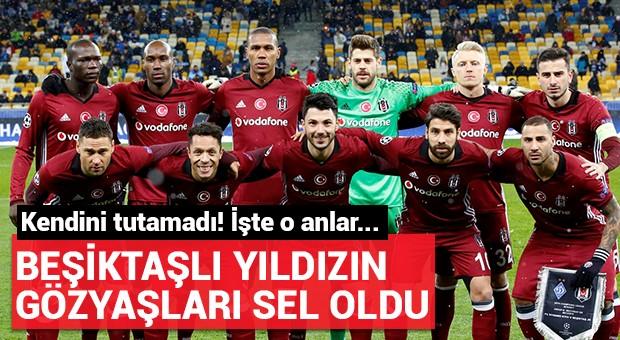 Beşiktaşlı yıldızın gözyaşları sel oldu!
