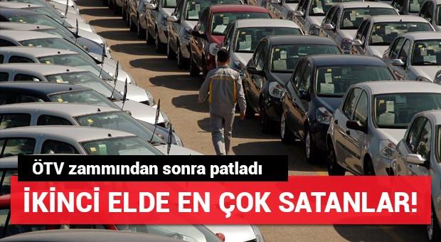 ÖTV zammından sonra ikinci elde en çok satan arabalar