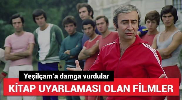 Kitaptan uyarlanan efsane Türk filmleri!