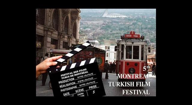 5. Montreal Türk Filmleri Şenliği Başlıyor!