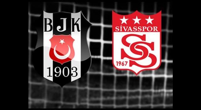 Beşiktaş-Sivasspor (Canlı Anlatım)
