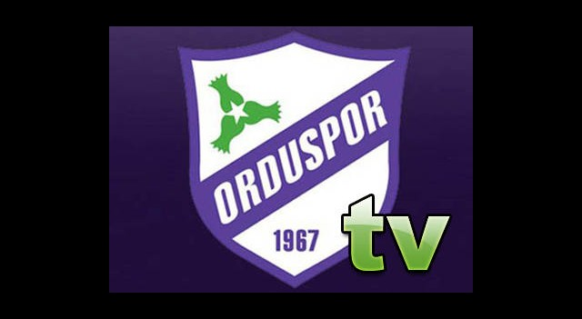 Orduspor TV Yayına Başlıyor