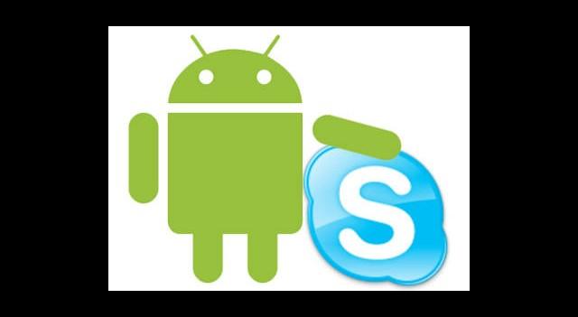 Skype'ın Android Sürümü Yenilendi