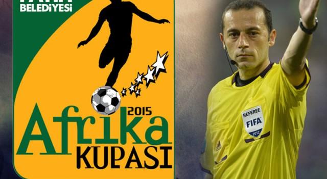 Afrika Kupası açılış maçını Cüneyt Çakır yönetecek