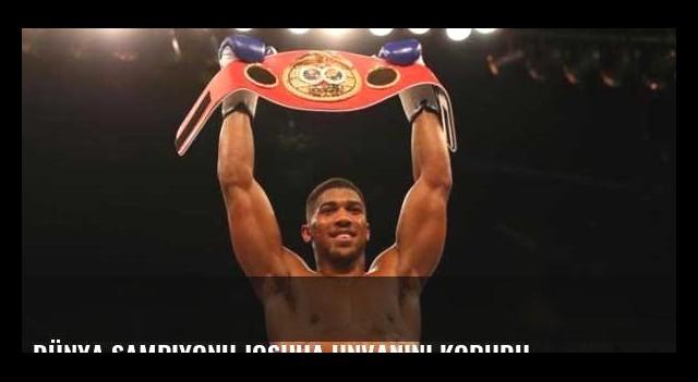 Dünya şampiyonu Joshua unvanını korudu
