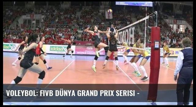 Voleybol: FIVB Dünya Grand Prix Serisi -