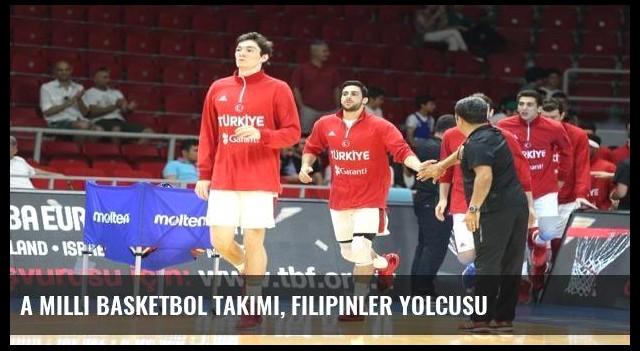 A Milli Basketbol Takımı, Filipinler yolcusu