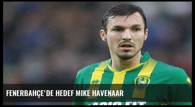 Fenerbahçe'de hedef Mike Havenaar
