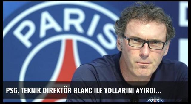 PSG, teknik direktör Blanc ile yollarını ayırdı