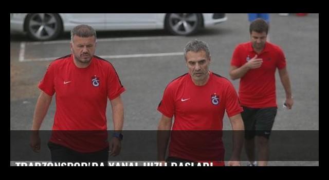 Trabzonspor'da Yanal hızlı başladı