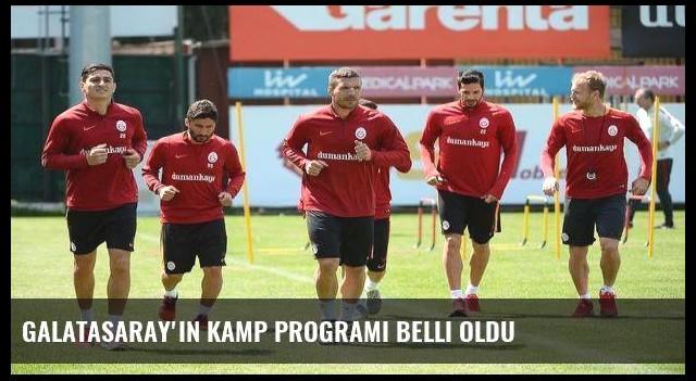 Galatasaray'ın kamp programı belli oldu