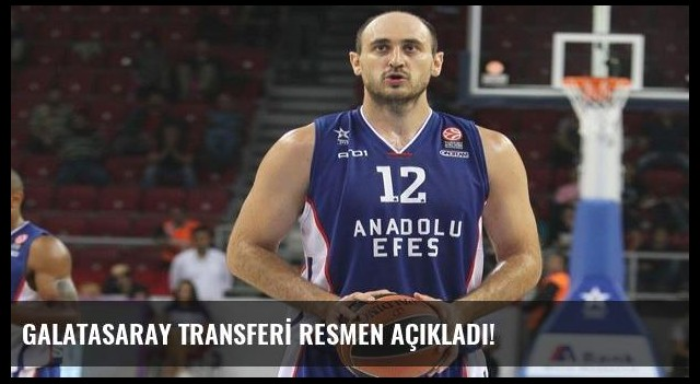 GALATASARAY TRANSFERİ RESMEN AÇIKLADI!