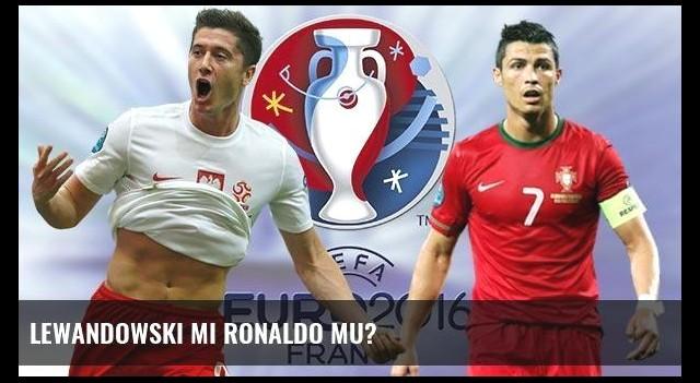 Lewandowski mi Ronaldo mu?