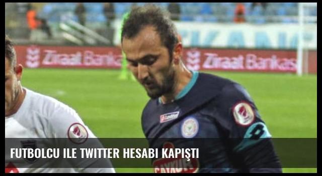 Futbolcu ile Twitter hesabı kapıştı