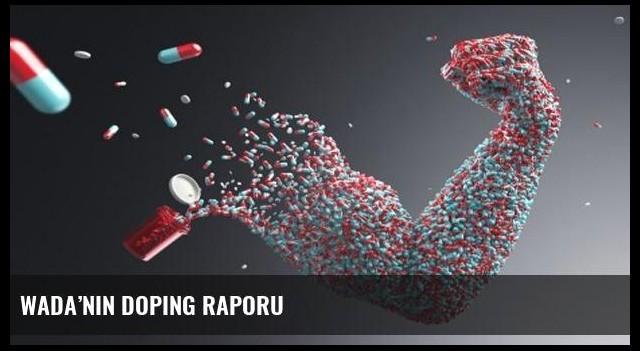 WADA'nın doping raporu