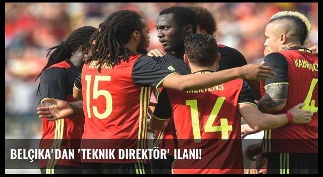 Belçika'dan 'teknik direktör' ilanı!