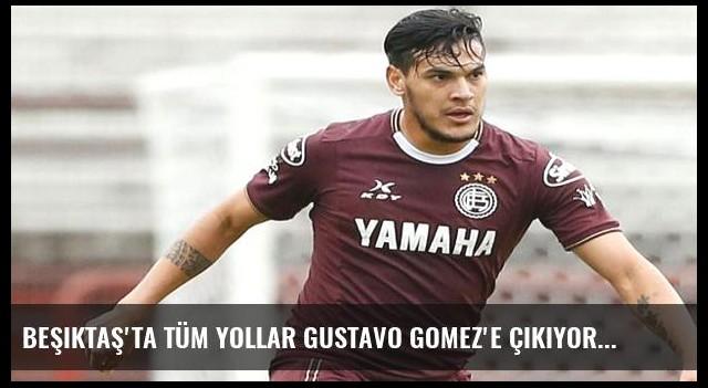 Beşiktaş'ta tüm yollar Gustavo Gomez'e çıkıyor
