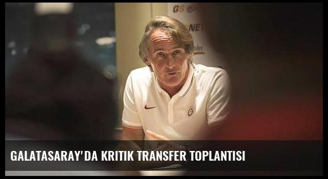 Galatasaray'da kritik transfer toplantısı