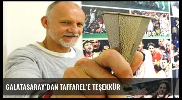Galatasaray'dan Taffarel'e teşekkür