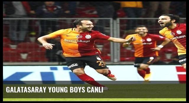 Galatasaray Young Boys canlı