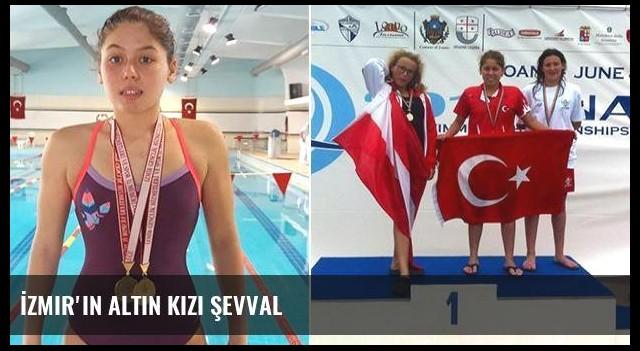 İzmir'in altın kızı Şevval