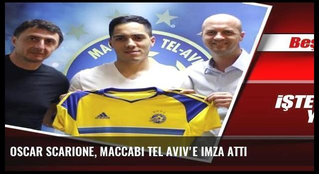 Oscar Scarione, Maccabi Tel Aviv'e imza attı