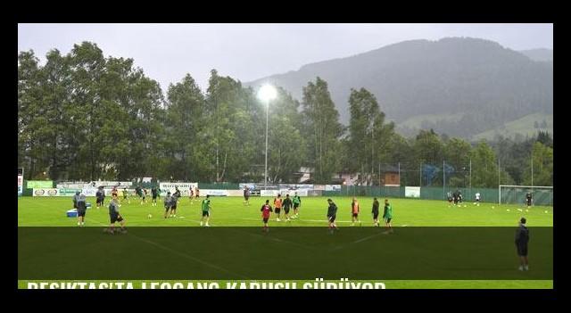 Beşiktaş'ta Leogang kabusu sürüyor