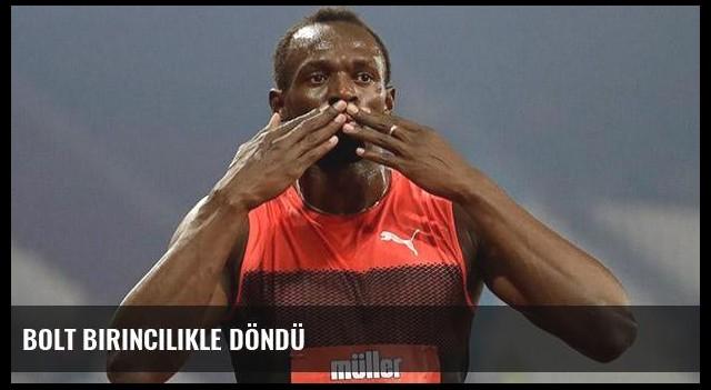 Bolt birincilikle döndü