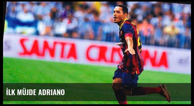 İlk müjde Adriano