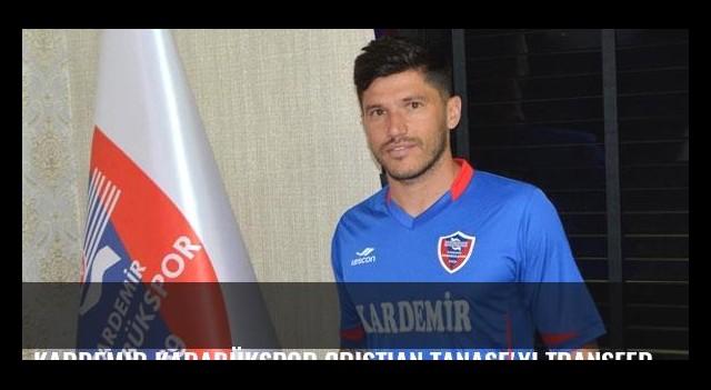 Kardemir Karabükspor Cristian Tanase'yi transfer etti