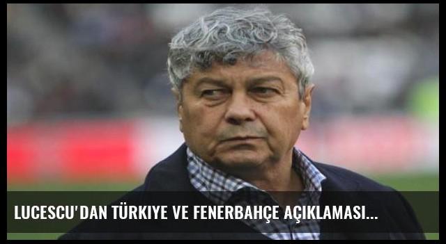 Lucescu'dan Türkiye ve Fenerbahçe açıklaması
