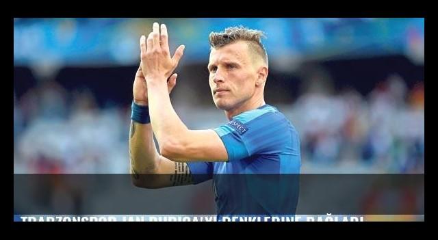 Trabzonspor Jan Durica'yı renklerine bağladı