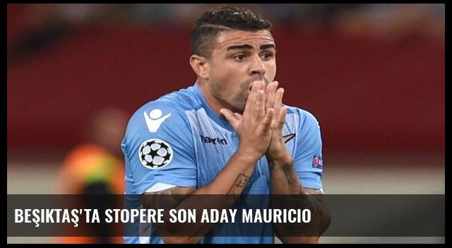 Beşiktaş'ta stopere son aday Mauricio