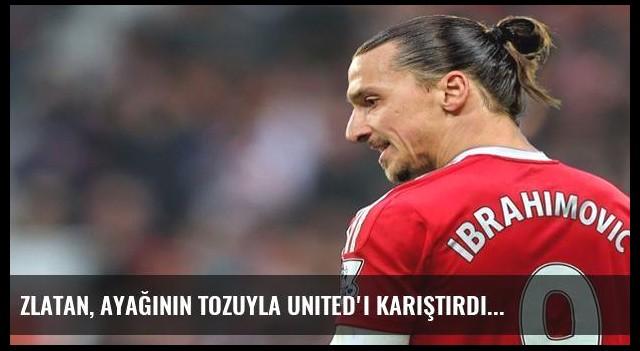 Zlatan, ayağının tozuyla United'ı karıştırdı