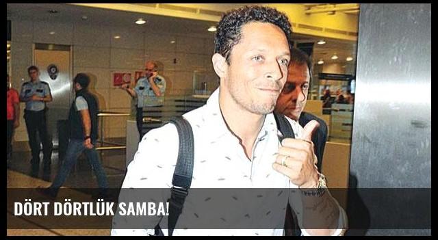 Dört dörtlük Samba!