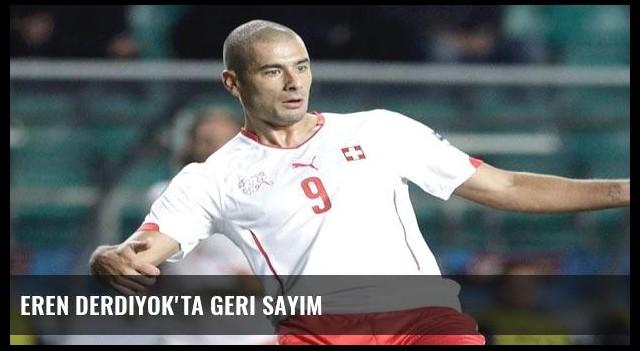 Eren Derdiyok'ta geri sayım