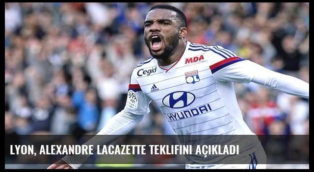 Lyon, Alexandre Lacazette teklifini açıkladı