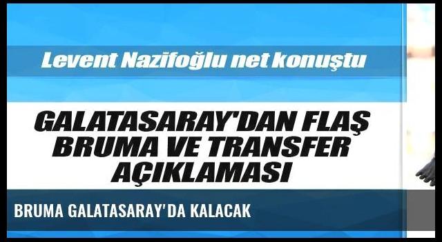 Bruma Galatasaray'da kalacak